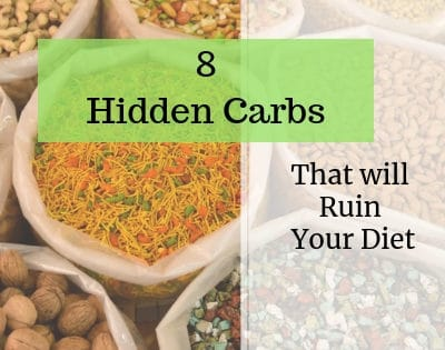 8 Hidden Carbs That Will Ruin Your Diet